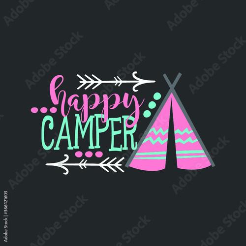 Happy Camper Funny Camping For Kids Funny Boys Girls new design vector illustrator