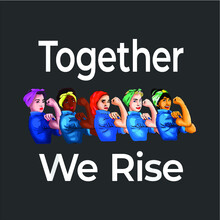 Ogether We Rise Quote Women Fe...