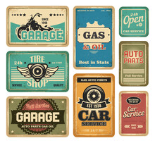 Garage Vintage Signs Set. Car Mechanic Service, Tire Shop, Gas Station Rusty Banner, Auto Parts Grunge Poster Design. Vector Illustrations In Retro Style With Text