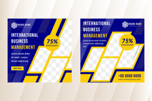 International Business Management Social Media Template Use Square Layout. Diagonal Shape For Photo Collage Use Bold Yellow As Frame. Blue Background With Yellow Circle Pattern And White Shiny Shadow.