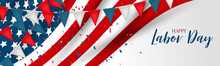 Labor Day Banner Or Header. US...