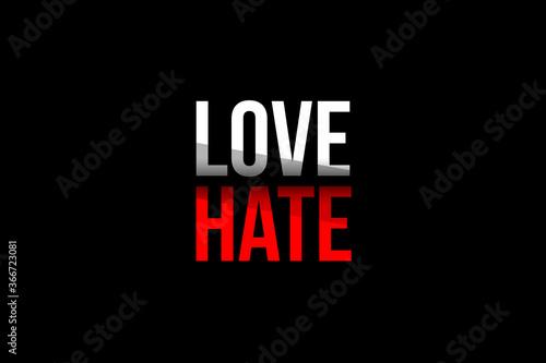 Love vs Hate concept Canvas Print