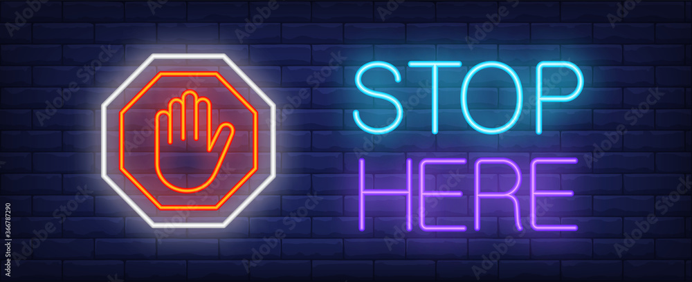 Fototapeta Stop here neon text with palm in octagon sign. Caution design. Night bright neon sign, colorful billboard, light banner. illustration in neon style.