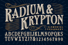 An Elegant Serif Alphabet That Exudes Old World Refinement And Luxury, And Would Be Appropriate For Product Banding, Alcohol Bottles And Custom Packaging.