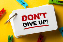 Do Not Give Up Concept