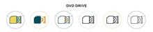 Dvd Drive Icon In Filled, Thin Line, Outline And Stroke Style. Vector Illustration Of Two Colored And Black Dvd Drive Vector Icons Designs Can Be Used For Mobile, Ui, Web