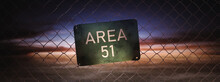 Area 51 Sign On A Fence At Du...