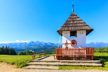 Small Chapel At Lapszanka Pass And View Of Tatra Mountains Panorama On Beautiful Summer Sunny Day, Poland