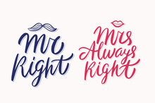 Mr Right, Mrs Always Right. Ve...