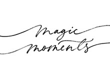 Magic Moments Quote, Modern Br...