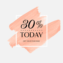 Today Sale 30% Off Sign Over A...