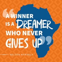 Nelson Mandela Inspirational Quote A Winner Is A Dreamer Who Never Gives Up