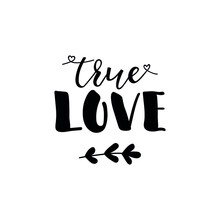 True Love. Vector Illustration...
