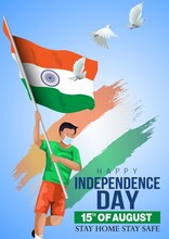 Happy Independence Day India. Vector Illustration Of Indian Man With Flag. Corona Virus Covid-19 Concept. Poster, Banner, Template Design