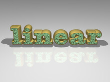 3D Illustration Of LINEAR Text...