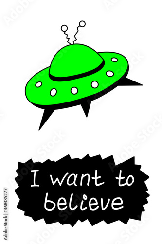 Poster with flying saucer ufo and handwritten lettering - I want to believe Canvas Print