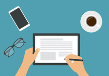 Flat Design Illustration Of The Hands Of A Man Or Woman Holding A Touch Screen Tablet. He Signs An Electronic Document Or Contract With The Stylus. Cup Of Coffee, Mobile Phone And Glasses, Vector
