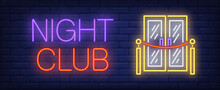 Night Club Neon Text And Doors...