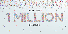 Thank You 1 Million Or One Million Followers Design Concept Made Of People Crowd Vector Illustration.