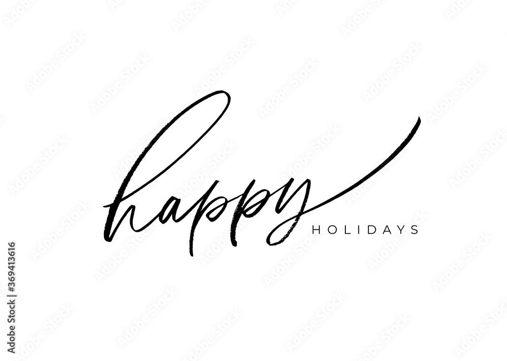 Fototapeta Happy holidays vector brush lettering. Hand drawn modern brush calligraphy isolated on white background. Christmas vector ink illustration. Creative typography for Holiday greeting gift poster, cards