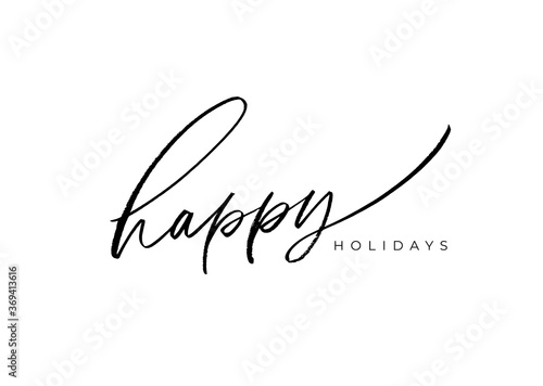 Fototapeta Happy holidays vector brush lettering. Hand drawn modern brush calligraphy isolated on white background. Christmas vector ink illustration. Creative typography for Holiday greeting gift poster, cards obraz