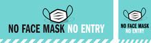 No Face Mask No Entry