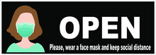 Welcome Now Open Keep Social Distance And Use Face Mask. Vector.Welcome We're Open.Can Be Used For Businesses To Show They Are Still Open During The Coronavirus Pandemic.