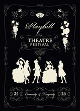 Playbill For A Theatre Festival With Silhouettes Of Actors In Baroque Costumes On The Black Background. Vector Theater Poster Or Banner In Retro Style On The Theme Of Theatrical Art
