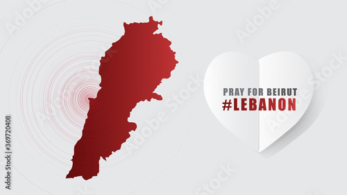 Foto Pray for Beirut Lebanon Message with Map on Gray background; design for Support and help to people; charity; donate after  Beirut explosion; vector illustration