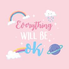 Everything Will Be Ok Rainbow ...