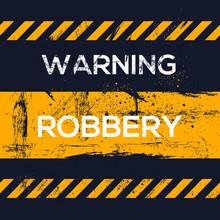 Warning Sign (robbery), Vector...