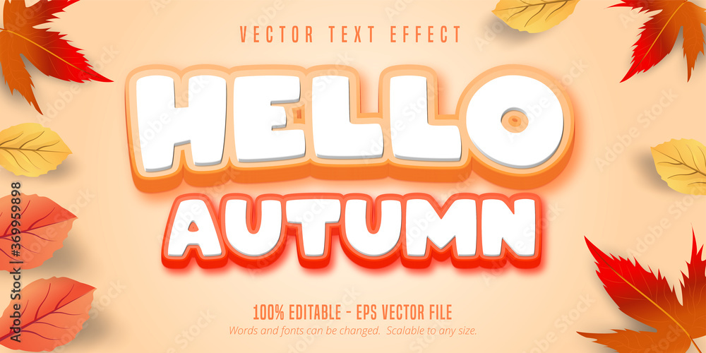 Fototapeta Hello autumn text, autumn style editable text effect