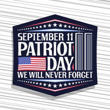 Vector Logo For Patriot Day, B...