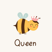"""Queen Bee Wearing A Crown With Handwriting Text """" Queen """" On White Background Vector."""