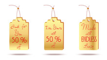 Cute Golden Labels With Handwritten Text I Am Yours, Just For You, Made With Endless Love.tags With Discount Fifty Percent Off . Vector Illustration