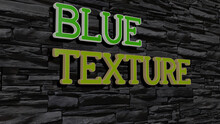 3D Graphical Image Of Blue Tex...