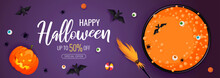Happy Halloween Promo Sale Flyer With Halloween Elements. Witch's Cauldron With Potion. Bats, Eyes, Spiders, Scary Pumpkin, Broom, Candies. Vector Illustration For Poster, Banner, Special Offer.