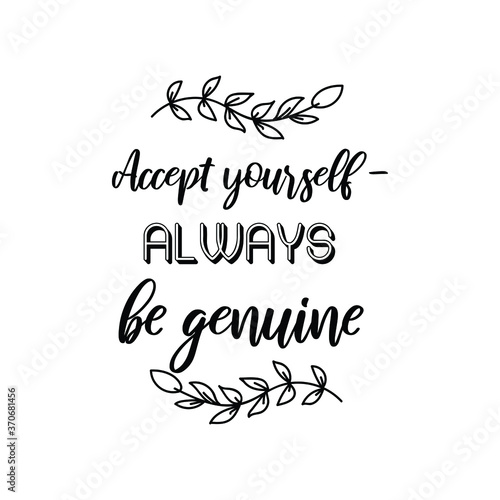 Accept yourself - always be genuine. Vector Quote фототапет