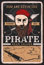 Pirate Poster Vintage, Sailor Captain And Treasure Map, Vector Retro Grunge. Caribbean Rum And Adventure, Filibuster Captain Or Corsair Pirate Sailor And Privateer In Banana Kerchief With Sabers