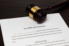 Last Will And Testament With Gavel. Concept Of Planning For Death, Final Wishes, Probate Court System, Guardianship, Inheritance Tax And Terminal Illness