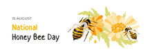 National Honey Bee Day. Western Honey Bees Pollinating A Daisy Flower And Extracts Nectar. Poster, Banner Or Greeting Card To Recognize Bee's Contribution To Humans' Everyday Lives. Isolated On White.