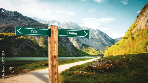 Fototapeta Street Sign to Doing versus Talk