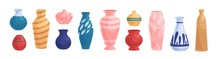 Set Of Different Pottery, Clay Crockery. Oriental, Turkish, Modern Pot And Flower Vases Of Various Sizes, Shapes. Home Decoration Object. Flat Vector Cartoon Illustration Isolated On White Background