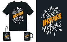 Keep Inspire Others Quote Lett...