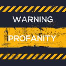 Warning Sign (profanity), Vect...