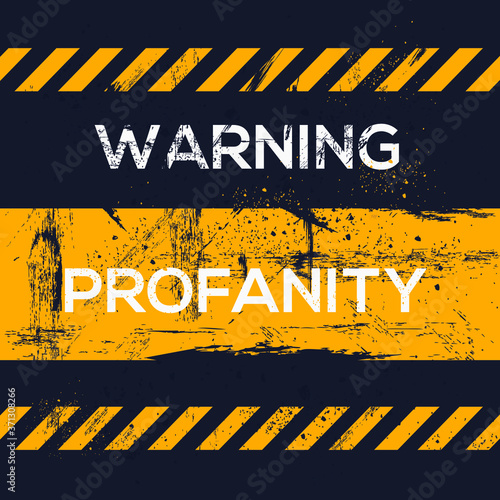 Warning sign (profanity), vector illustration. Canvas-taulu