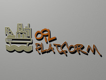 OIL PLATFORM Icon And Text On The Wall - 3D Illustration For Background And Abstract