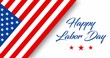 Happy Labor Day animated greeting card or banner with hand lettering text, stars, and american flag isolated on white background