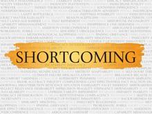 Shortcoming