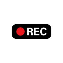 Recording Sign Icon. Rec Butto...